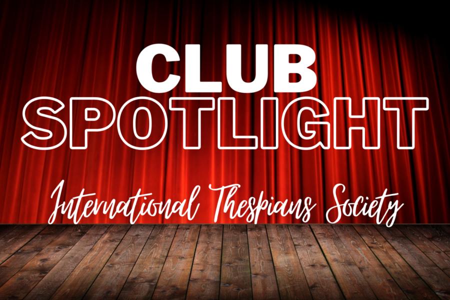 Club spotlight: International Thespian Society